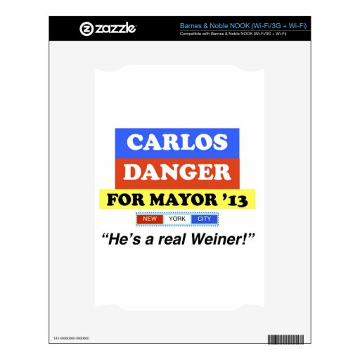 Carlos Danger For NYC Mayor He's A Real Weiner NOOK Decal