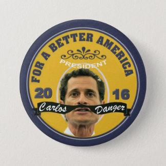 Carlos Danger for President 2016 Button