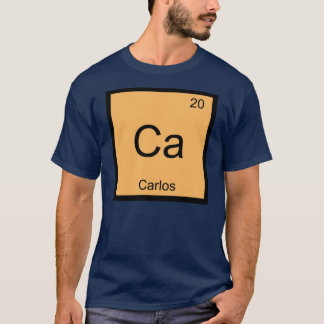 Carlos Name Chemistry Element Periodic Table T-Shirt