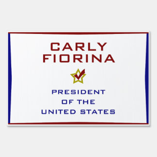 Carly Fiorina for President USA Yard Lawn Sign