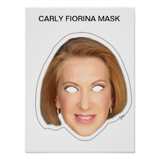 Carly Fiorina Mask Poster