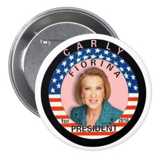 Carly Fiorina para el presidente 2016 Pin Redondo De 3 Pulgadas
