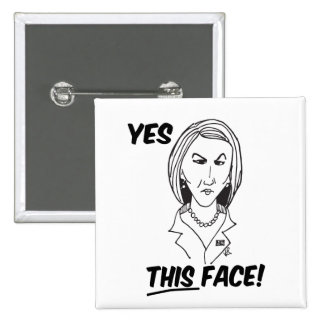 Carly Fiorina Yes This Face Pinback Button