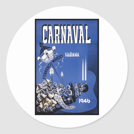 Carnaval Habana travel poster Classic Round Sticker