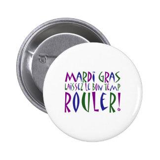 ¡Carnaval - Laissez Le Bon Temp Rouler! Pin Redondo De 2 Pulgadas