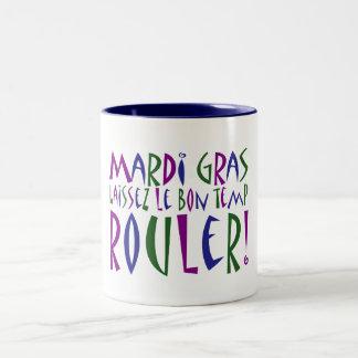¡Carnaval - Laissez Le Bon Temp Rouler! Taza Dos Tonos