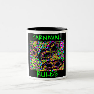CARNAVAL RULES Two-Tone COFFEE MUG