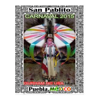 CARNAVAL SANPABLITO 2015 MEXICO CUSTOMIZABLE PRO POSTCARD