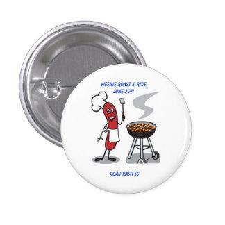 Carne asada de Weenie y botón del paseo Pin Redondo De 1 Pulgada
