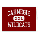Carnegie - Wildcats - High - Carnegie Oklahoma Greeting Cards