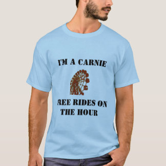 Carnie ...rides on the hour T-Shirt