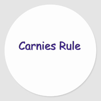 Carnies Rule Classic Round Sticker