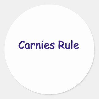 Carnies Rule Classic Round Sticker