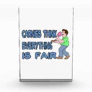 Carnies Think Everything Is Fair Acrylic Award