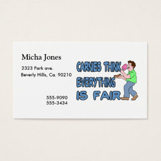 Carnies Think Everything Is Fair Business Card