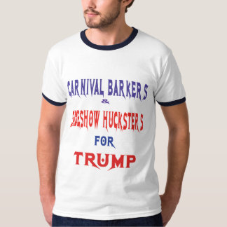 CARNIVAL BARKERS SIDESHOW HUCKSTERS T-Shirt