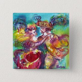 CARNIVAL DANCE Venetian Masquerade Ball Pinback Button