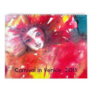 Carnival in Venice 2015 / Dance,Music ,Theater Wall Calendar