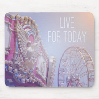 Carnival Live For Today Mousepad