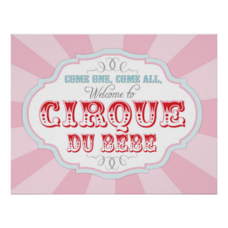 Carnival or Circus Welcome Sign Cirque du Bebe Poster