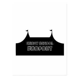 Carny School Dropout Postcard