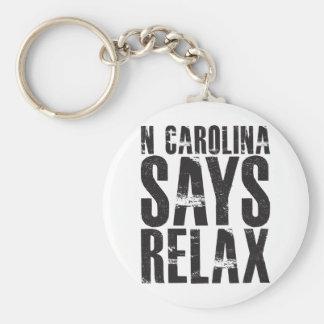 Carolina del Norte dice se relaja Llaveros Personalizados