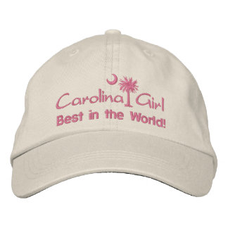 Carolina Girl Best in the World Embroidered Hat