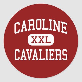 Caroline - Cavaliers - High - Milford Virginia Stickers
