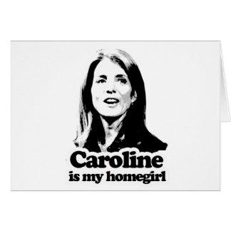 Caroline is my homegirl T-shirts and Gear Card