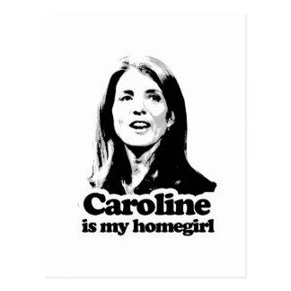 Caroline is my homegirl T-shirts and Gear Postcard
