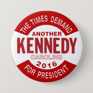 Caroline Kennedy for President 2016 Pinback Button