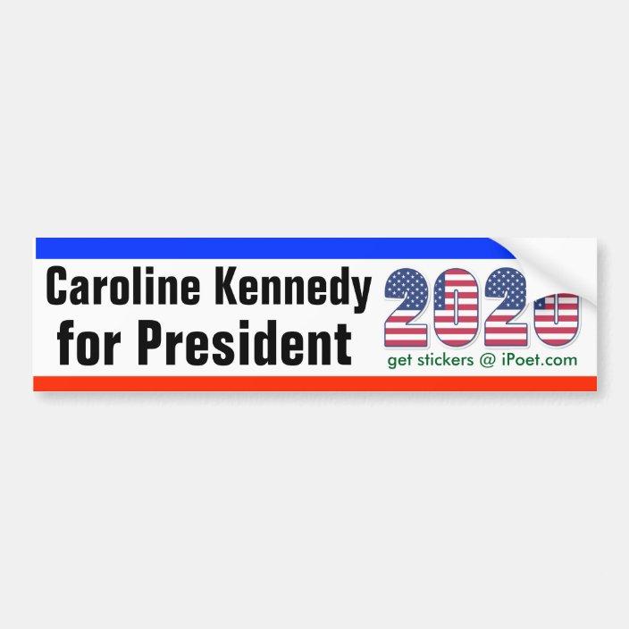 Caroline Kennedy For President 2020 Bumpersticker