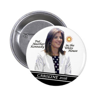 Caroline Kennedy Schlossberg para el presidente 20 Pin Redondo De 2 Pulgadas