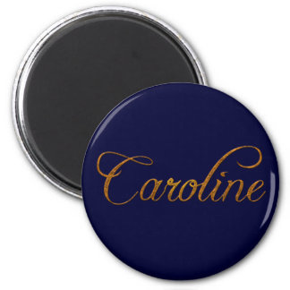 CAROLINE Name-Branded Gift Magnet