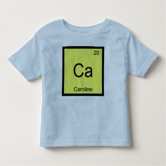 Caroline Name Chemistry Element Periodic Table Toddler T-shirt