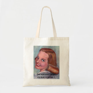 carolyn2, High maintenance doesn't even begin t... Canvas Bags