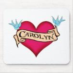 Carolyn - Custom Heart Tattoo T-shirts & Gifts Mouse Pads