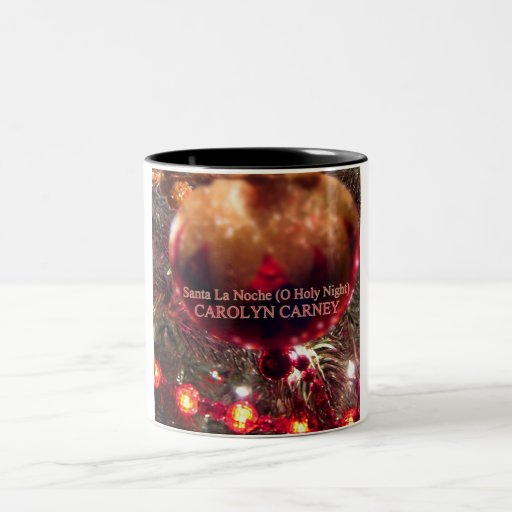 Carolyn Santa La Noche (O Holy Night)-Two-Tone Mug