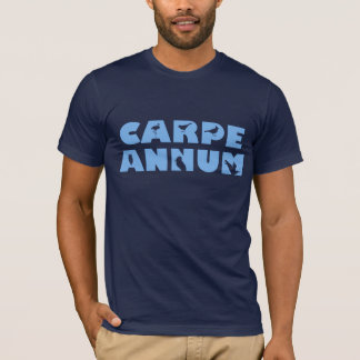Carpe Annum T-Shirt