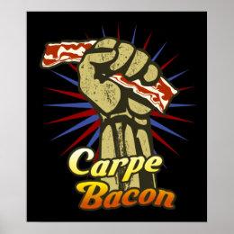 Carpe Bacon $24.95 Graphic Art Wall Poster