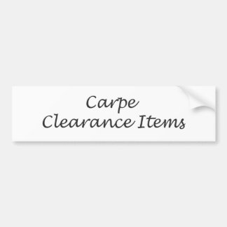 Carpe Clearance Items Bumper Sticker