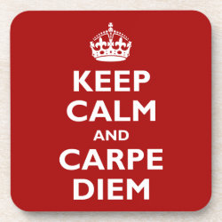 Beverage Coaster with Keep Calm and Carpe Diem design