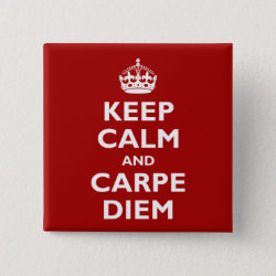 Square Button with Keep Calm and Carpe Diem design