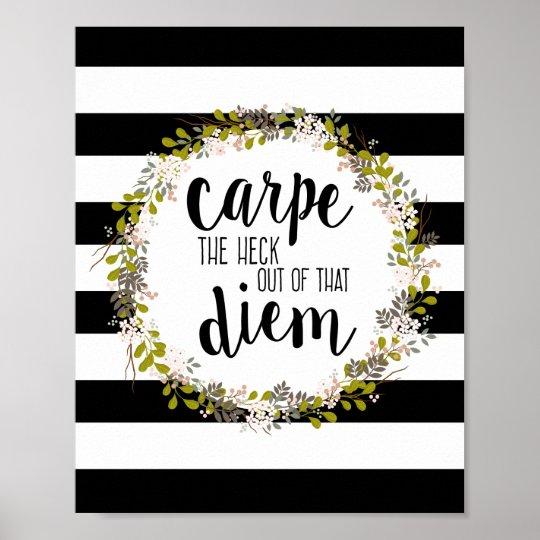 carpe diem funny inspirational quote art print zazzle com