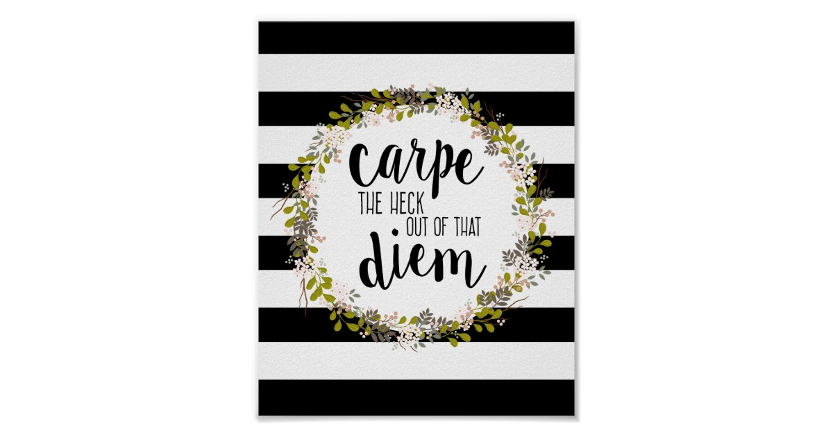 Inspirational Quotes With Drawings: Carpe Diem Funny Inspirational Quote Art Print