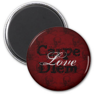 Carpe Diem Love Skulls and Crossbones ~ Red, Black Magnet