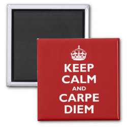 Square Magnet with Keep Calm and Carpe Diem design