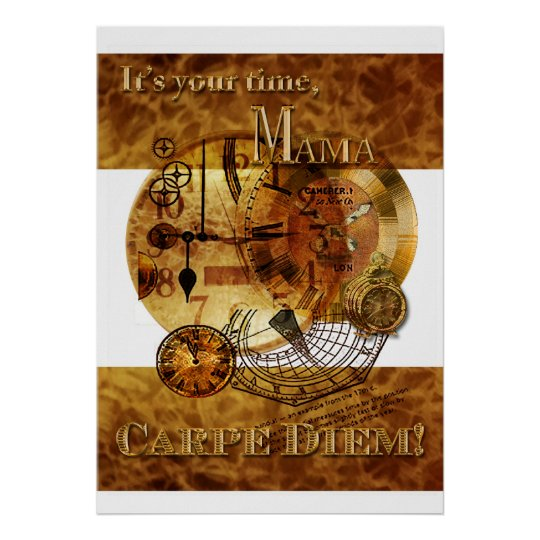 Carpe Diem Mother's Day Poster