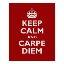 Matte Poster with Keep Calm and Carpe Diem design