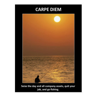 carpe-diem-seize-the-day-and-all-company-assets postcard